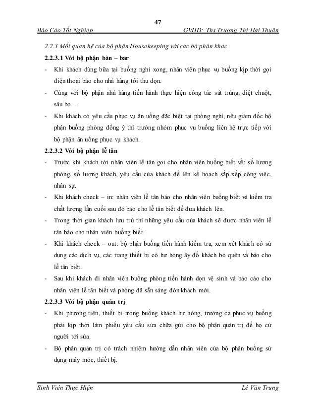47 Báo Cáo Tốt Nghiệp GVHD: Ths.Trương Thị Hải Thuận Sinh Viên Thực Hiện Lê Văn Trung 2.2.3 Mối quan hệ của bộ phận Housek...