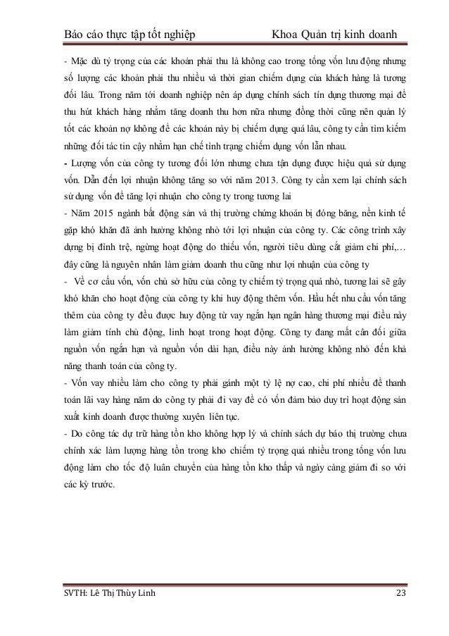 Báo cáo thực tập tốt nghiệp Khoa Quản trị kinh doanh SVTH: Lê Thị Thùy Linh 23 - Mặc dù tỷ trọng của các khoản phải thu là...