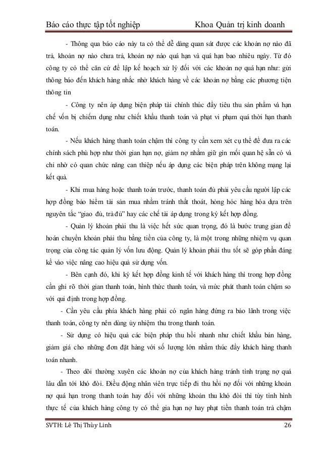 Báo cáo thực tập tốt nghiệp Khoa Quản trị kinh doanh SVTH: Lê Thị Thùy Linh 26 - Thông qua báo cáo này ta có thể dễ dàng q...