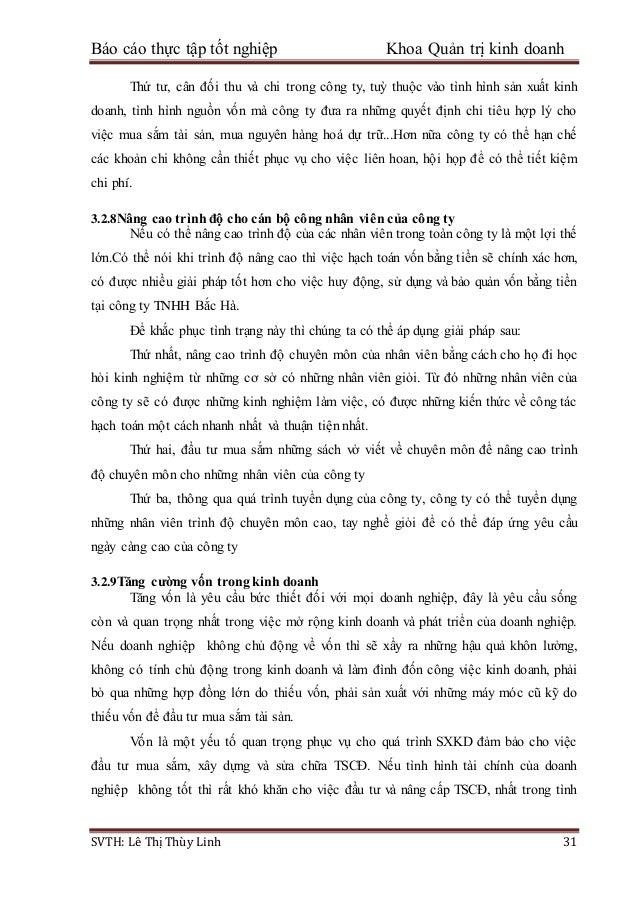 Báo cáo thực tập tốt nghiệp Khoa Quản trị kinh doanh SVTH: Lê Thị Thùy Linh 31 Thứ tư, cân đối thu và chi trong công ty, t...