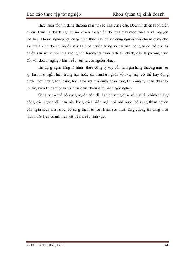 Báo cáo thực tập tốt nghiệp Khoa Quản trị kinh doanh SVTH: Lê Thị Thùy Linh 34 Thực hiện tốt tín dụng thương mại từ các nh...