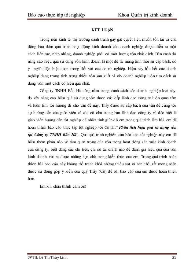 Báo cáo thực tập tốt nghiệp Khoa Quản trị kinh doanh SVTH: Lê Thị Thùy Linh 35 KẾT LUẬN Trong nền kinh tế thị trường cạnh ...
