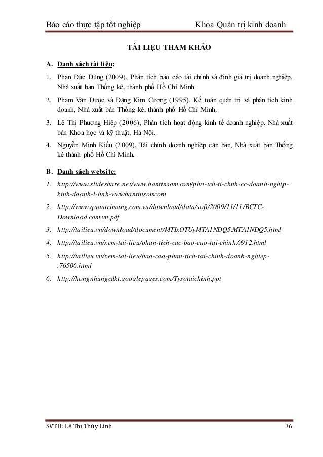 Báo cáo thực tập tốt nghiệp Khoa Quản trị kinh doanh SVTH: Lê Thị Thùy Linh 36 TÀI LIỆU THAM KHẢO A. Danh sách tài liệu: 1...