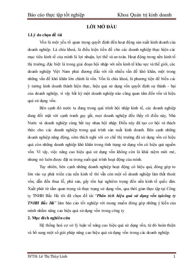 Báo cáo thực tập tốt nghiệp Khoa Quản trị kinh doanh SVTH: Lê Thị Thùy Linh 1 LỜI MỞ ĐẦU 1.Lý do chọn đề tài Vốn là một yế...