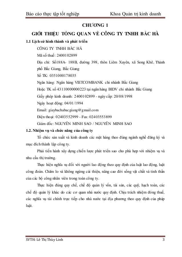 Báo cáo thực tập tốt nghiệp Khoa Quản trị kinh doanh SVTH: Lê Thị Thùy Linh 3 CHƯƠNG 1 GIỚI THIỆU TỔNG QUAN VỀ CÔNG TY TNH...