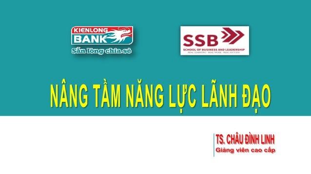 Nâng tầm năng lực lãnh đạo tại KienLongBank