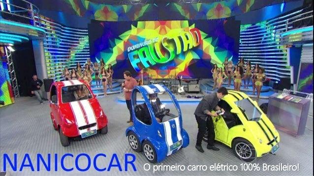 O primeiro carro elétrico 100% Brasileiro!