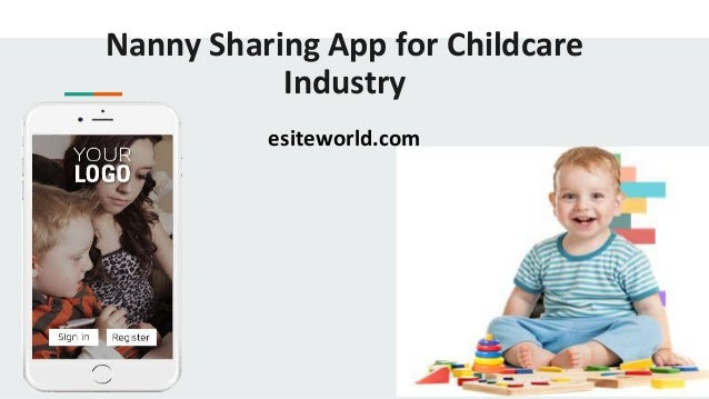 Nanny Sharing App for Childcare Industry esiteworld.com