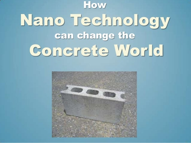 HowNano Technology   can change theConcrete World