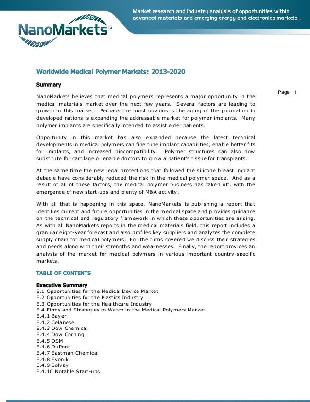 worldwide medical polymer market to 2020 San francisco, california, aug 17, 2015 (globe newswire) -- the global medical polymer market is expected to reach usd 1705 billion by 2020, according to a new study by grand view research, inc increasing substitution of conventional materials such as glass and metals in medical devices by high performance polymers such as pvc and .