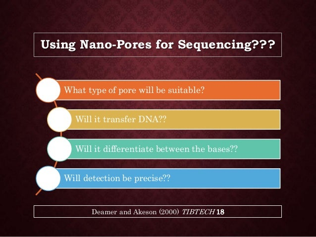 what is nano dna sequencing We can sequence libraries prepared by any of the following illumina sample   truseq pcr-free dna sample prep kit truseq nano dna sample prep kit.