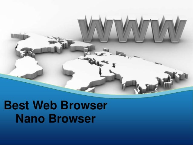 Best Web Browser Nano Browser