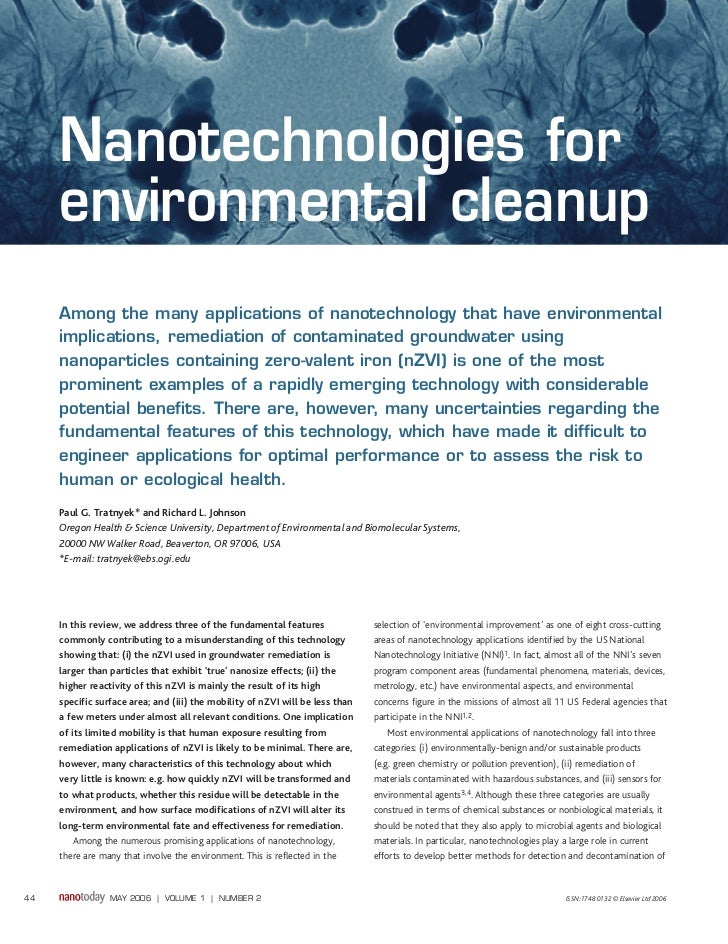 Nanotechnologies for     environmental cleanup     Among the many applications of nanotechnology that have environmental  ...