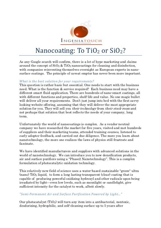 Nanocoating: To TiO2 or SiO2?As any Google search will confirm, there is a lot of hype marketing and claimsaround the conc...