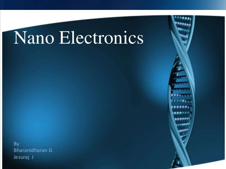 Nano ElectronicsByBharanidharan GJesuraj J