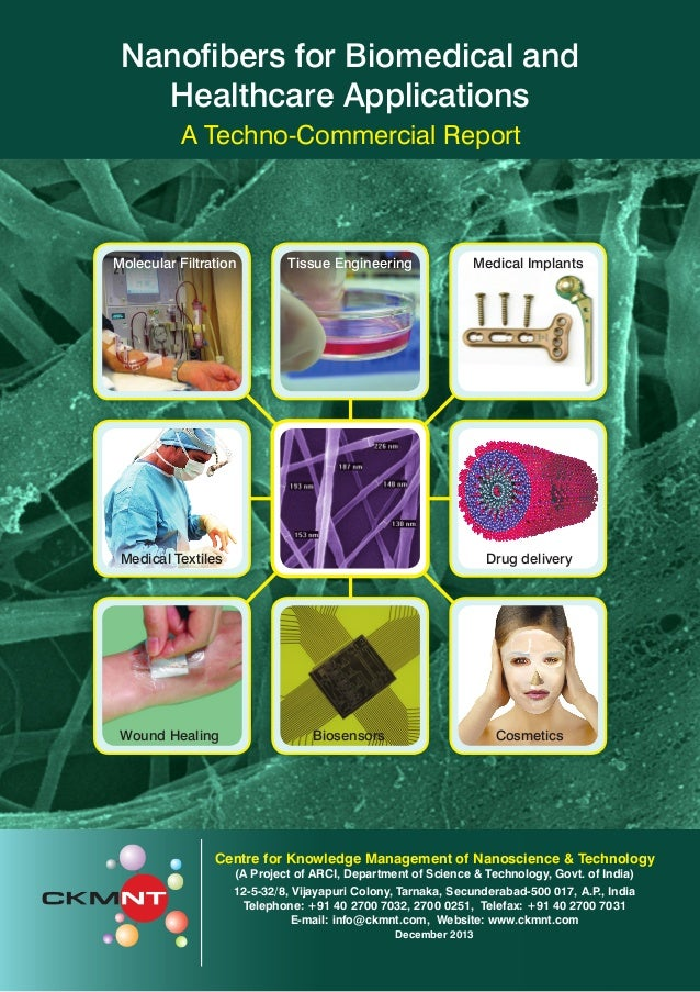 Nanofibers for Biomedical and Healthcare Applications A Techno-Commercial Report  Molecular Filtration  Tissue Engineering...