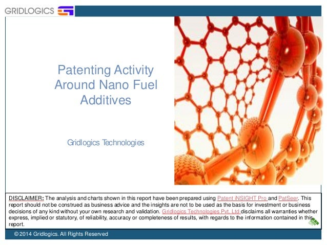 Patenting Activity  Around Nano Fuel  Additives  Gridlogics Technologies  DISCLAIMER: The analysis and charts shown in thi...
