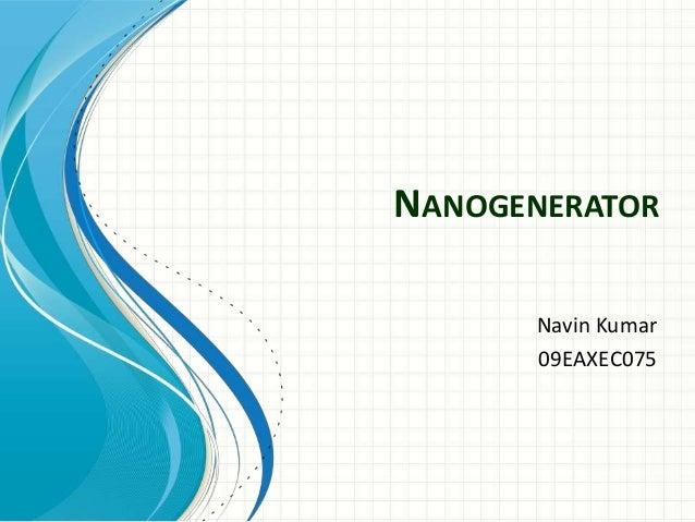 NANOGENERATOR      Navin Kumar      09EAXEC075