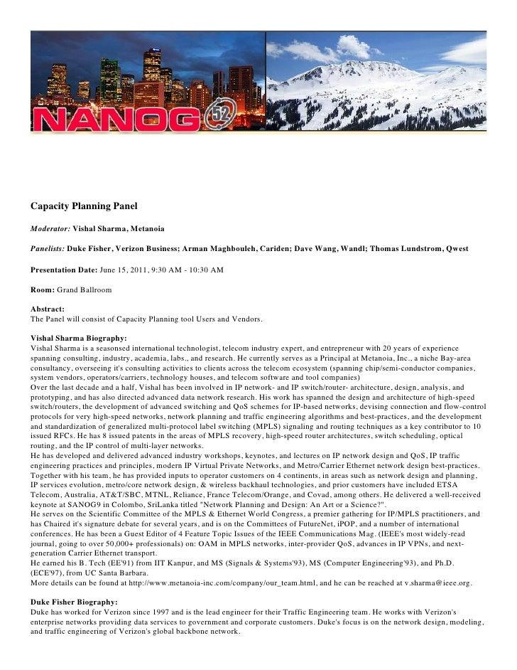 Capacity Planning PanelModerator: Vishal Sharma, MetanoiaPanelists: Duke Fisher, Verizon Business; Arman Maghbouleh, Carid...