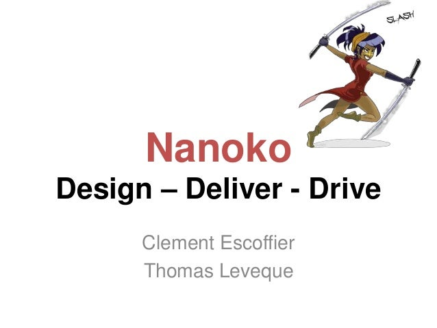 NanokoDesign – Deliver - DriveClement EscoffierThomas Leveque