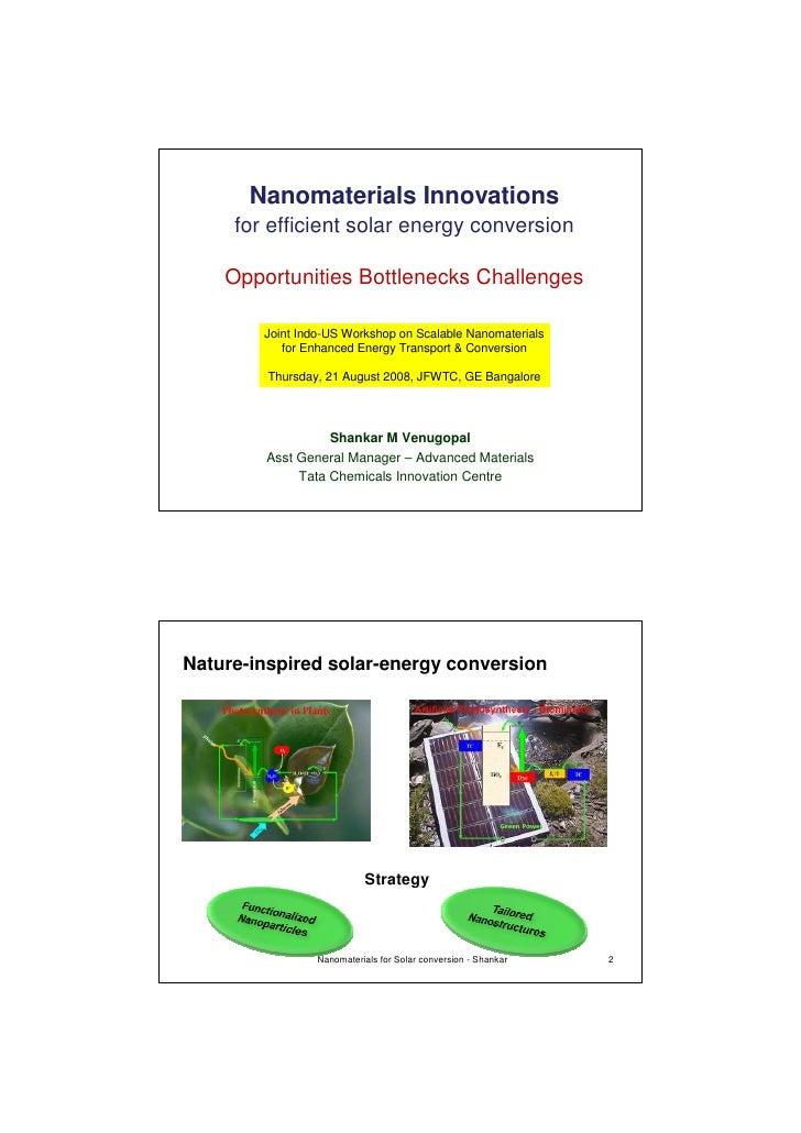 Nanomaterials Innovations      for efficient solar energy conversion      Opportunities Bottlenecks Challenges          Jo...