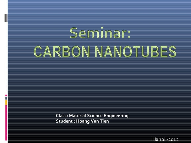 Class: Material Science EngineeringStudent : Hoang Van Tien                                      Hanoi -2012