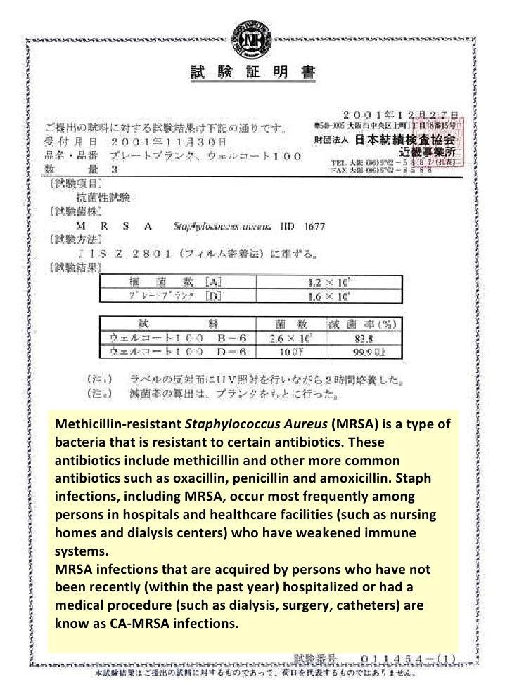 Methicillin-resistant  Staphylococcus Aureus  (MRSA) is a type of bacteria that is resistant to certain antibiotics. These...