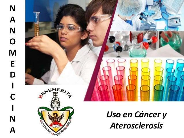 Uso en Cáncer y Aterosclerosis N A N O M E D I C I N A