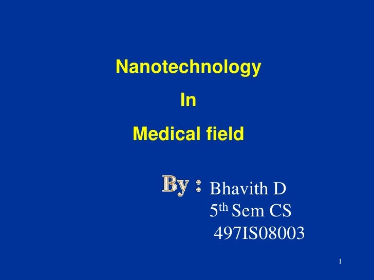 Nanotechnology  In Medical field