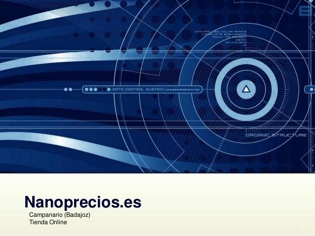 Nanoprecios.es Campanario (Badajoz) Tienda Online