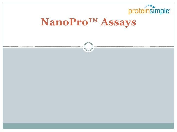 NanoPro™ Assays