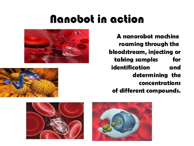 Nanorobots Introduction and its Medical Applications