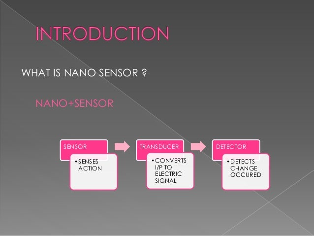 Nano sensors with their applications Slide 3