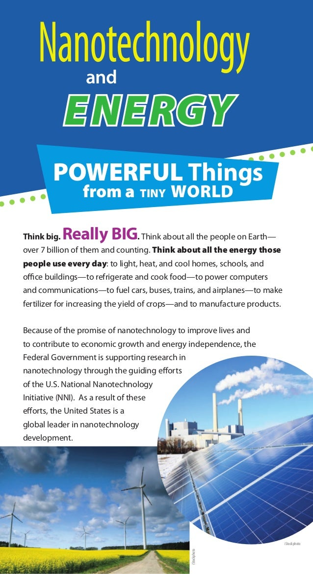 and             ENERGY         POWERFUL Things                  from a TINY WORLDThink big.   Really BIG. Think about all ...