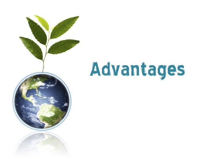 AdvantagesIndustrial  – Computers can become a billion times faster and a million    times smaller  – Automatic Pollution...
