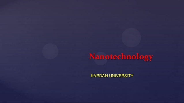 Nanotechnology KARDAN UNIVERSITY
