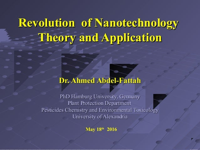 Revolution of Nanotechnology Theory and Application & Dr