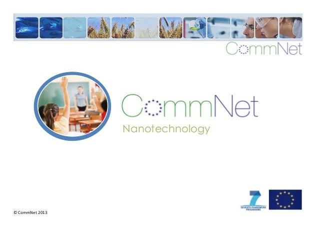©CommNet2013 Nanotechnology