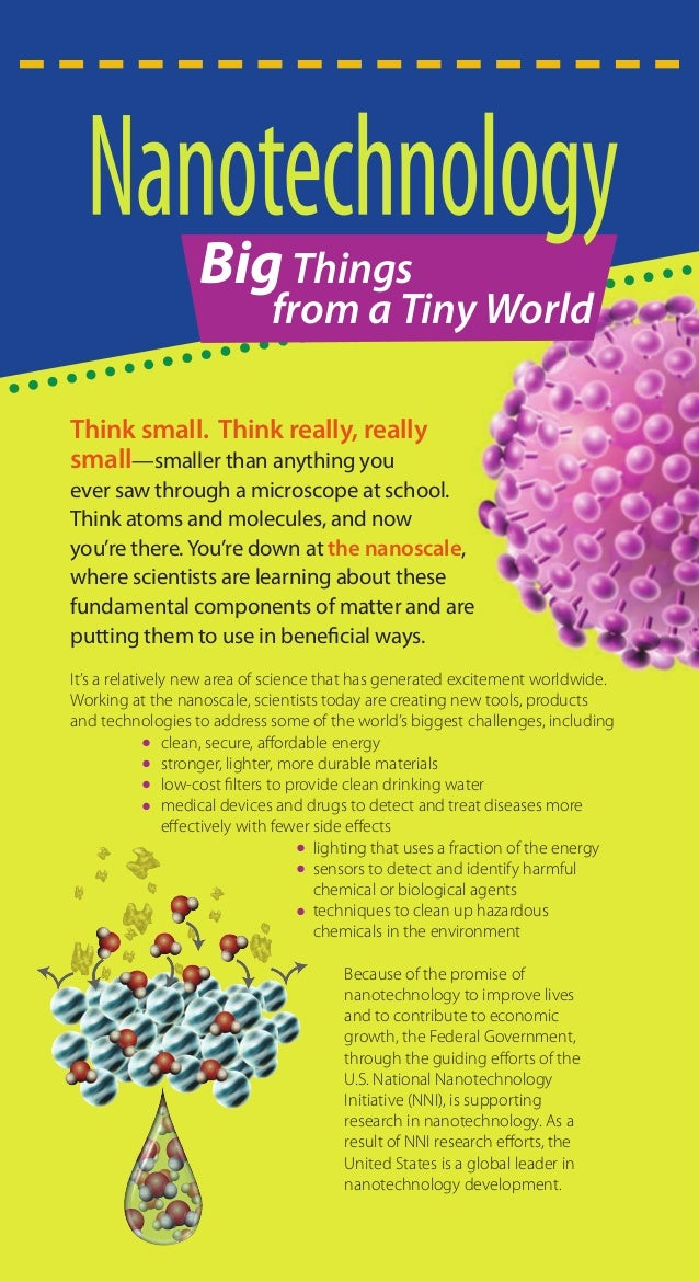 Big Things                               from a Tiny WorldThink small. Think really, reallysmall—smaller than anything you...