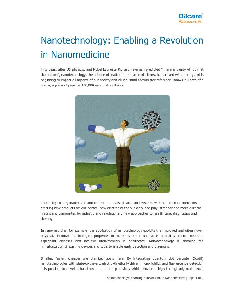 Nanotechnology: Enabling a Revolution in Nanomedicine Fifty years after US physicist and Nobel Laureate Richard Feynman pr...