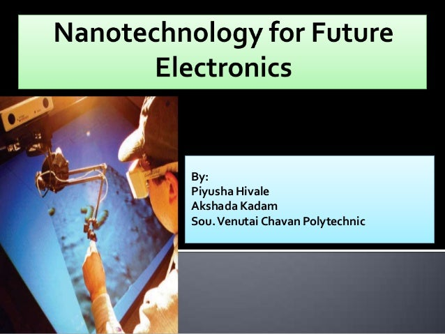 Nanotechnology for Fut...