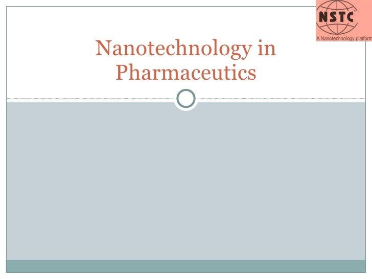 Nanotechnology in Pharmaceutics
