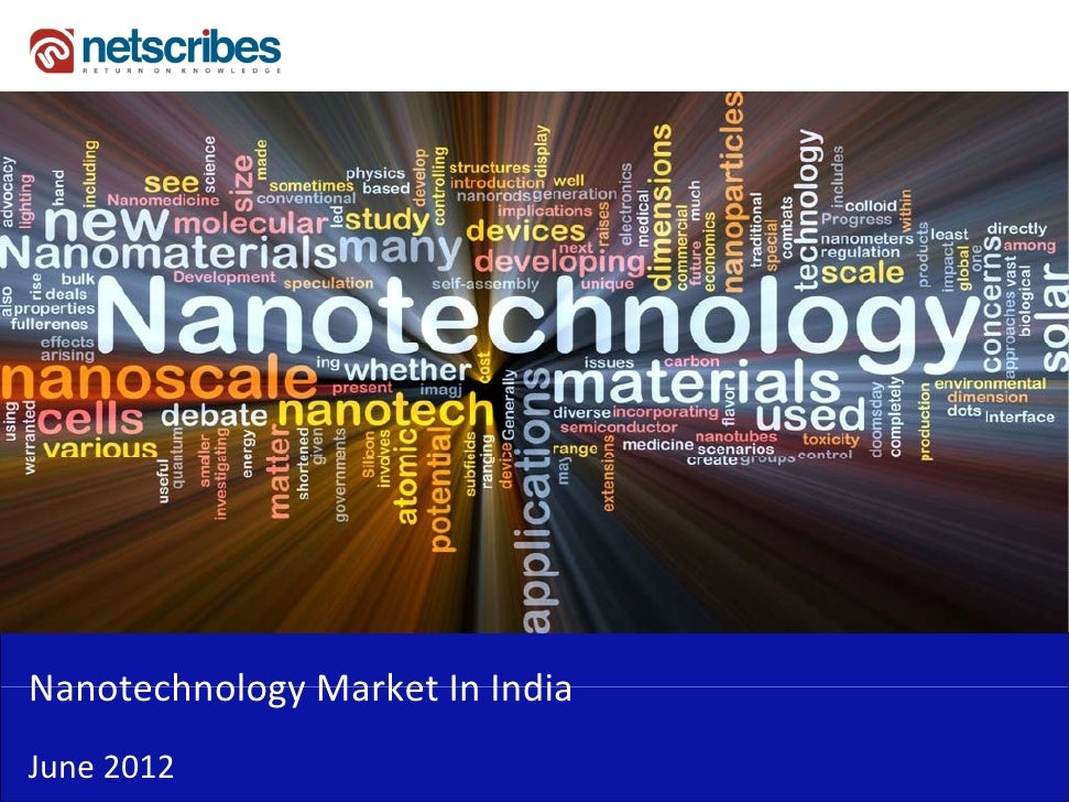 Nanotechnology Market In IndiaNanotechnology Market In IndiaJune 2012