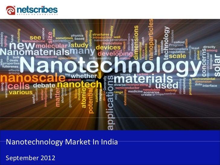 NanotechnologyMarketInIndiaNanotechnology Market In IndiaSeptember2012