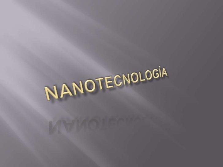 Nanotecnología<br />