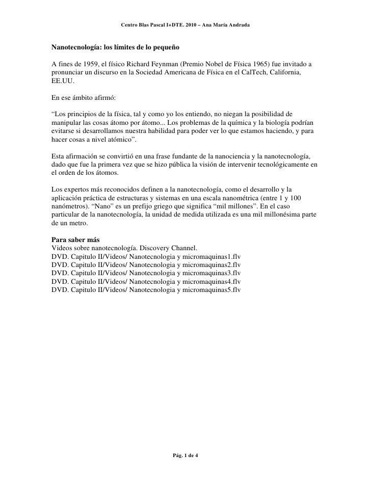 Centro Blas Pascal I+DTE. 2010 – Ana María AndradaNanotecnología: los límites de lo pequeñoA fines de 1959, el físico Rich...