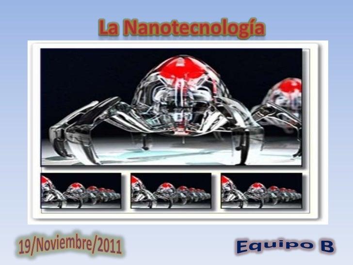 La nanotecnología se encarga deestudiar y manipular la materia a escala        de átomos y moléculas.