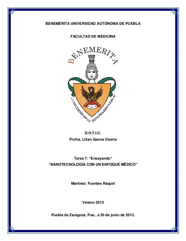 """BENEMÉRITA UNIVERSIDAD AUTÓNOMA DE PUEBLA FACULTAD DE MEDICINA D.H.T.I.C. Profra. Lilian Gaona Osorio Tarea 7: """"Ensayando""""..."""