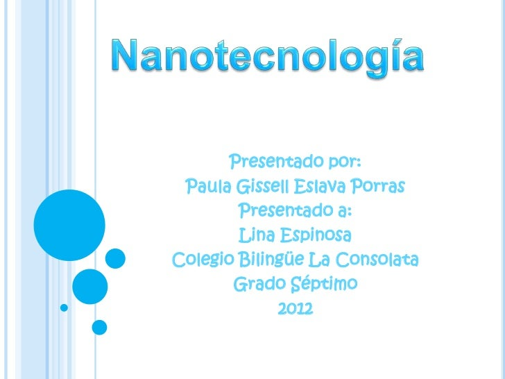 Presentado por: Paula Gissell Eslava Porras        Presentado a:        Lina EspinosaColegio Bilingüe La Consolata       G...