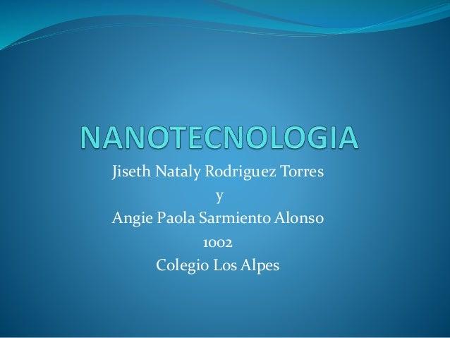 Jiseth Nataly Rodriguez Torres y Angie Paola Sarmiento Alonso 1002 Colegio Los Alpes